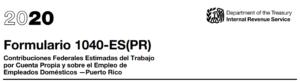 Formulario 1040 PR para la declaración de la contribución federal al trabajo